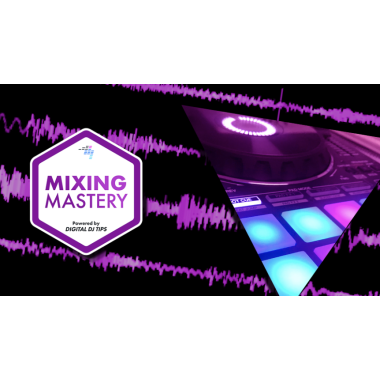 "Digital DJ Tips - ""Mixing Mastery"" Course"