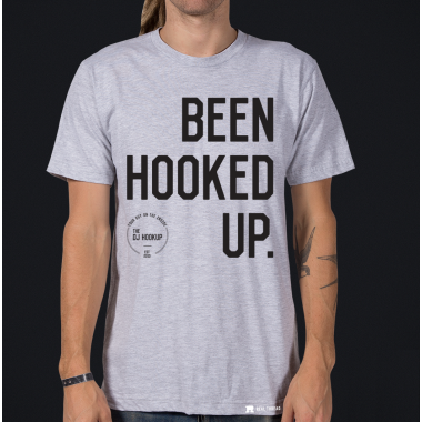 "The DJ Hookup - ""Been Hooked Up"" T-shirt (Multiple Sizes Available)"